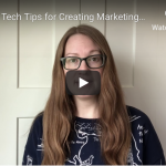 [VIDEO] 5 Basic Tech Tips for Creating Marketing Videos
